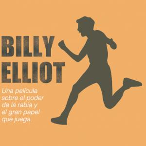 Billy Elliot y la fuerza de la pasión